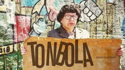 """Hika Teatro: """"Tonbola"""""""
