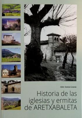Historia de las iglesias y ermitas de Aretxabaleta