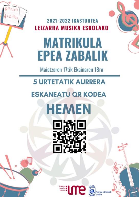 Leizarra Musika Eskolako 2021-22 matrikula epea zabalik